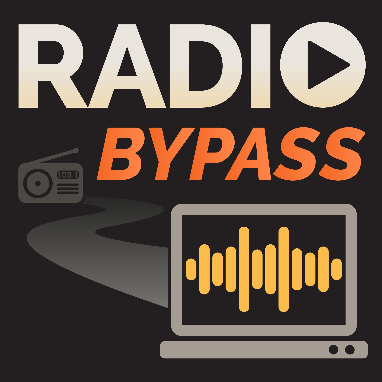 Radio Bypass Podcast